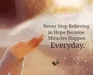 Hope brings Miracles